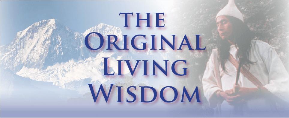 Original Wisdom for Self Healing — Parts 1 and 2